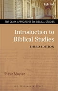 Introduction to Biblical Studies - Moyise, Steve