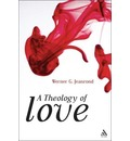 A Theology of Love - Werner G. Jeanrond