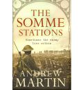 The Somme Stations - Andrew Martin