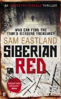 Inspector Pekkala: Siberian Red - Eastland, Sam