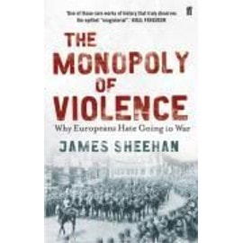The Monopoly of Violence - Professor James Sheehan