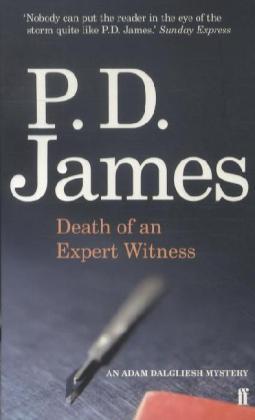 Adam Dalgliesh: Death of an Expert Witness - James, P. D.
