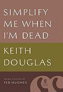 Simplify Me When I'm Dead: Poems Selected by Ted Hughes