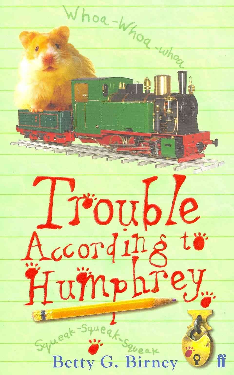 Trouble According to Humphrey - Betty G. Birney
