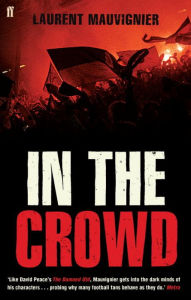 In the Crowd - Laurent Mauvignier