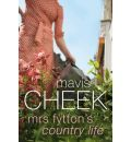 Mrs Fytton's Country Life - Mavis Cheek