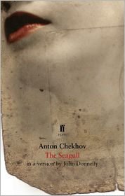 The Seagull - Anton Chekhov, John Donnelly (Translator)