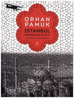 Istanbul - Memories and the City. The Illustrated Edition - Pamuk, Orhan