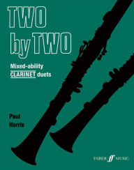 Two by Two Clarinet Duets - Paul Harris