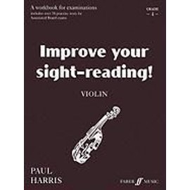 Improve Your Sight-Reading! Violin, Grade 4: A Workbook for Examinations - Paul Harris