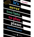 It's Never Too Late 2 - Pam Wedgwood