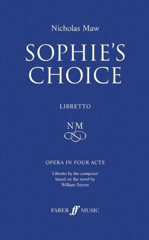 Sophie's Choice: Libretto, Libretto - Nicholas Maw, William Styron