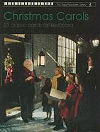Christmas Carols: 23 Classic Carols for Keyboard