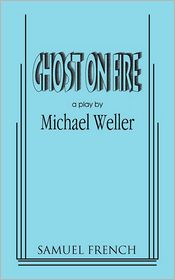 Ghost On Fire - Michael Weller