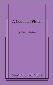 A Common Vision - Neena Beber
