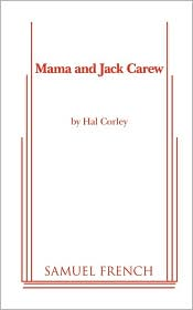 Mama And Jack Carew - Hal Corley