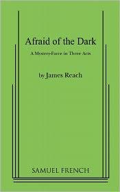 Afraid Of The Dark - James Reach
