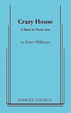 Crazy House - Williams, Peter