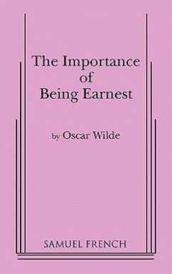 Importance of Being Earnest, the (3 ACT Version) - Wilde, Oscar