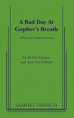 A Bad Day at Gopher's Breath - Ver Schure, Al Ver Schure, Lee