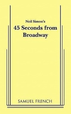 45 Seconds from Broadway (Neil Simon) - Simon, Neil