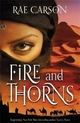 Fire and Thorns - Rae Carson