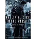 Total Recall (Film Tie-In) - Philip K. Dick