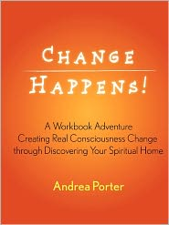Change Happens! - Andrea Porter