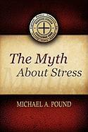 The Myth about Stress
