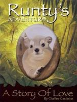 Runty's Adventure: A Story of Love