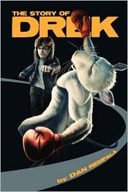 The Story of Drek - Dan Rempala