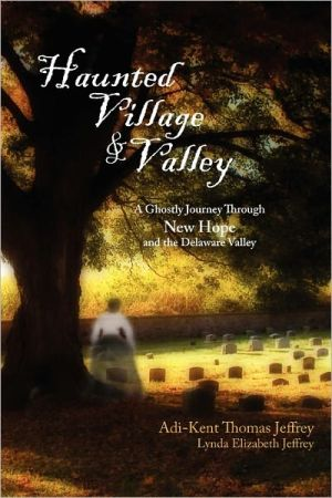 Haunted Village And Valley - Adi-Kent Thomas Jeffrey, Lynda Elizabeth Jeffrey