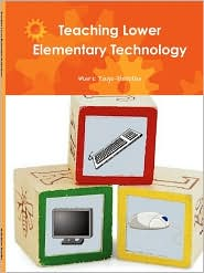 Teaching Lower Elementary Technology - Mark Page-Botelho