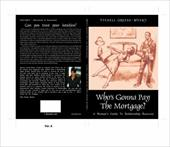 Who's Gonna Pay the Mortgage?: A Woman's Guide to Relationship Recovery - Greene-Myers, Stenell