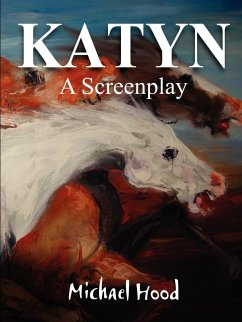 Katyn a Screenplay - Hood, Michael