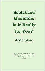 Socialized Medicine - Rose Travis