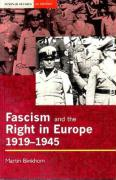 Fascism and the Right in Europe 1919-1945