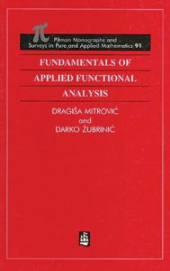 Fundamentals of Applied Functional Analysis - Dragisa Mitrovic