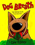 Dog Breath!: Horrible Trouble with Hally Tosis