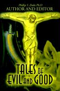 Tales of Evil and Good