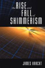 The Rise and Fall of Shimmerism - James Kracht