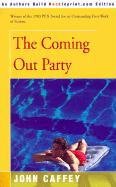 The Coming Out Party