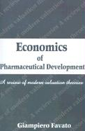 Economics of Pharmaceutical Development: A Review of Modern Valuation Theories
