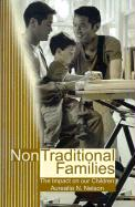 Non-Traditional Families: Their Impact on Our Children