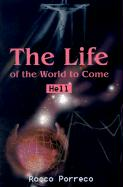 The Life of the World to Come: Hell