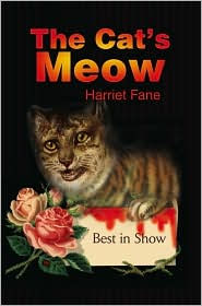 The Cat's Meow - Harriet Fane