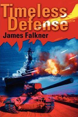 Timeless Defense - James Falkner