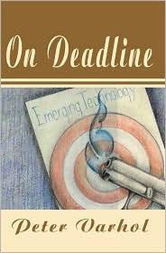 On Deadline - Peter Varhol