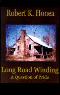 Long Road Winding: A Question of Pride
