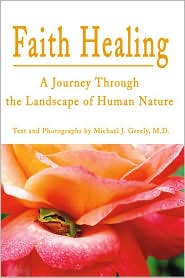 Faith Healing - Michael J. Greely